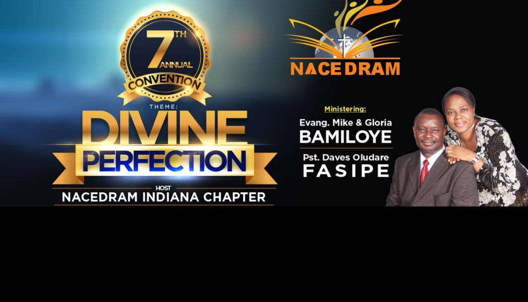 NACEDRAM 7TH CONVENTION: DIVINE PERFECTION